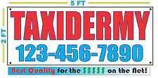 TAXIDERMY w/ CUSTOM PHONE Banner Sign NEW 2x5