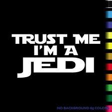 """TRUST ME I""""M A JEDI Star Wars Bumper Sticker Window Car Truck Decal Vinyl tablet"""
