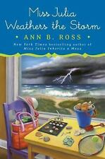 Miss Julia Weathers the Storm: By Ross, Ann B.