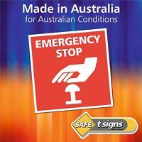 Emergency Stop - Sticker 100 x 100mm - Self Adhesive Decal - Australian Made