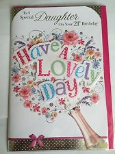 To A Special Daughter On Your 21st Birthday - Have A Lovely Day 3D Birthday Card