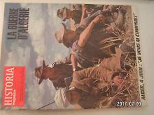 ** Historia Magazine Guerre d'Algérie n°261 Alger 4 juin / souvenirs d'un toubib