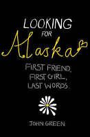 Looking For Alaska, Green, John, Very Good Book