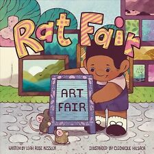 New listing Rat Fair, School And Library by Kessler, Leah Rose; Hilsaca, Cleonique (Ilt),.
