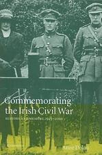 Commemorating the Irish Civil War: History and Memory, 1923-2000-ExLibrary