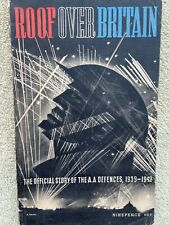 1939-1942 Roof Over Britain Official Story of AA Defences WW2 SEE DESCRIPTION