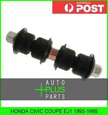 Fits HONDA CIVIC COUPE EJ1 - Front Stabiliser / Anti Roll /Sway Bar Link