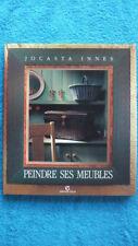 BRICOLAGE - LOISIRS CREATIFS / PEINDRE SES MEUBLES - DECORATION - TECHNIQUES