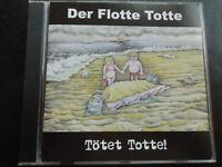 DER  FLOTTE  TOTTE   -   TÖTET  TOTTE ,    CD 2001 , SKA , PUNK, RASH , PUNKREAS