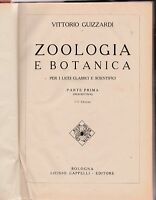 Vittorio Guizzardi  Zoologia e Botanica  per licei classici-scientifici   6302