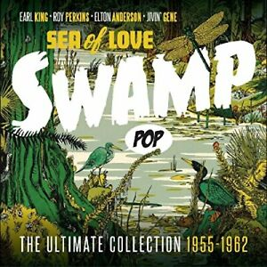 Swamp Pop - Sea of Love: The Ultimate Collection 1955-1962 [CD]