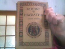 Le chant de Hiawatha Legende Indienne