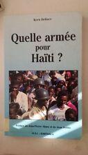 Quelle armée pour Haïti?: Militarisme et démocratie (French Edition) (French)