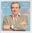 Franck FERNANDEL Vinyle 45T TORT OU RAISON -RESTER EN FRANCE TEMPESTI 42023 RARE