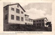 #LA NUOVA MESSINA: GRAND HOTEL AMERICANO REGINA ELENA