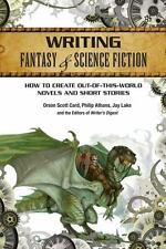 Writing Fantasy & Science Fiction : How to Create Out-Of-This-World Novels 2013