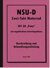 NSU NSU-D 201 ZD Pony Bedienungsanleitung Betriebsanleitung Handbuch Motorrad