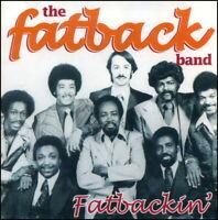 FATBACK BAND * Fatbackin' * NEW CD featuring 18 Greatest Early Hits