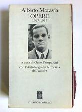 ALBERTO MORAVIA OPERE 1927-1947 CLASSICI BOMPIANI 1° EDIZIONE 1986