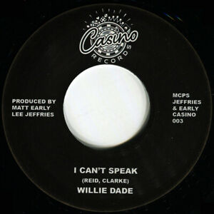 WILLIE DADE I CANT SPEAK Soul Northern Motown