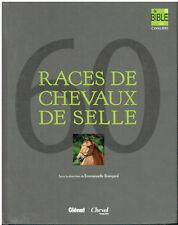 60 races de chevaux de selle - Glénat - Emmanuelle Brengard - 2013
