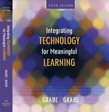 Integrating Technology for Meaningful Learning by Mark Grabe and Cindy Grabe (2…