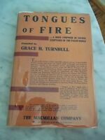 TONGUES OF FIRE by Grace H. Turnbull  --  1929 First Edition!  HCDJ
