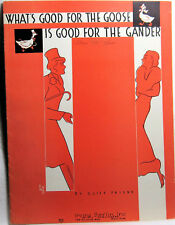 WHAT'S GOOD FOR THE GOOSE IS GOOD FOR THE GANDER 1934 Sheet Music