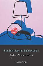 Stolen Love Behaviour, Stammers, John, Very Good Book