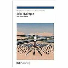 Solar Hydrogen : Fuel of the Future by Mario Pagliaro and Athanasios G....