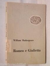 ROMEO E GIULIETTA William Shakespeare Cesare Vico Lodovici Einaudi Teatro di e