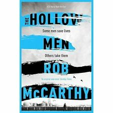 The Hollow Men: Dr Harry Kent Book 1 (Dr Harry Kent thrillers), McCarthy, Rob, V