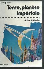 Terre, planète impériale.Arthur C. CLARKE. Super fiction  N° 1.  SF7