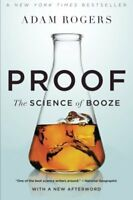 Proof: The Science of Booze-Adam Rogers