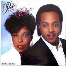 "PEABO BRYSON & ROBRTA FLACK ""BORN TO LOVE"" PREMIUM QUALITY USED LP (NM/EX)"