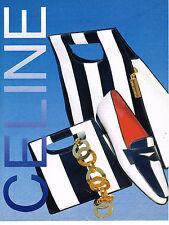 PUBLICITE ADVERTISING 074  1993  CELINE  boutique chaussures  sacs