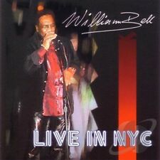William Bell - Live In New York City  - New Factory Sealed  CD