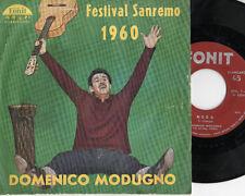 DOMENICO MODUGNO  disco  45 giri  MADE in ITALY  Sanremo  1960  Libero + Nuda
