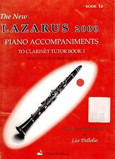 The New Lazarus 2000 Clarinet Tutor Book 1a, Piano Accompaniments for Book 1.