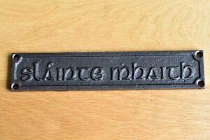 Lovely gaelic cast iron vintage slainte mahaith good health pub sign bar plaque
