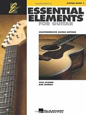 Essential Elements for Guitar - Book 1: Comprehensive Guitar Method by Will Schm