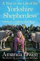 A Year in the Life of the Yorkshire Shepherdess by Owen, Amanda, Paperback Book,