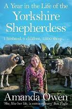 A Year in the Life of the Yorkshire Shepherdess by Amanda Owen Paperback NEW