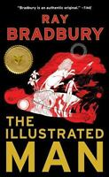 The Illustrated Man: By Bradbury, Ray
