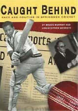 NEW Caught Behind: Race and Politics in Springbok Cricket by Bruce Murray