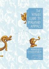 The Kosher Guide to Imaginary Animals : The Evil Monkey Dialogues by Jeff...