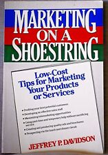 Tips for Marketing Your Products or Service Marketing on a Shoestring Low Cost