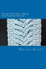 Not Just a Hat Rack - Herring Bone Headband and Scarf by Nicole Scott (2012,.