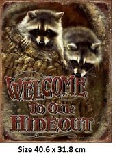 Welcome To Our Hideout - Racoons  Tin Sign 1948  Large Variety - Post Discounts