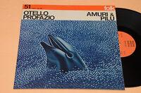 OTELLO PROFAZIO LP AMURI E PILU-ITALY PROG FOLK 1°ST ORIG 1976 TOP EX